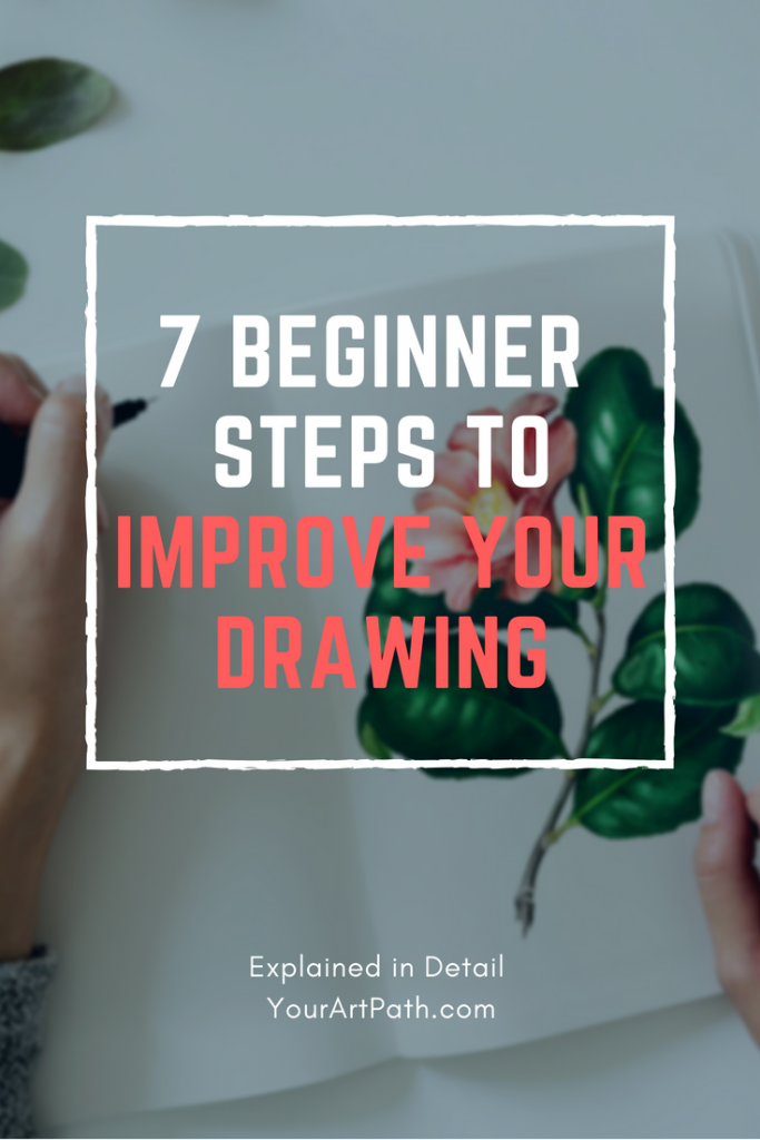how to improve drawing skills for beginners fast 7 steps