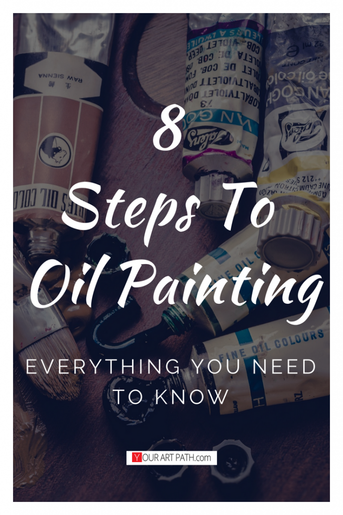 8 Steps To Oil Painting
