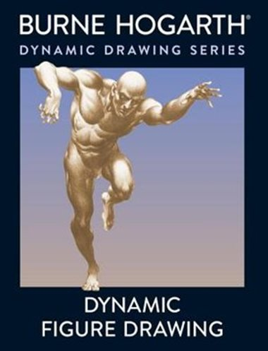 The Best Figure Drawing Books For Artists - Dynamic Figure Drawing by Burne Hogarth