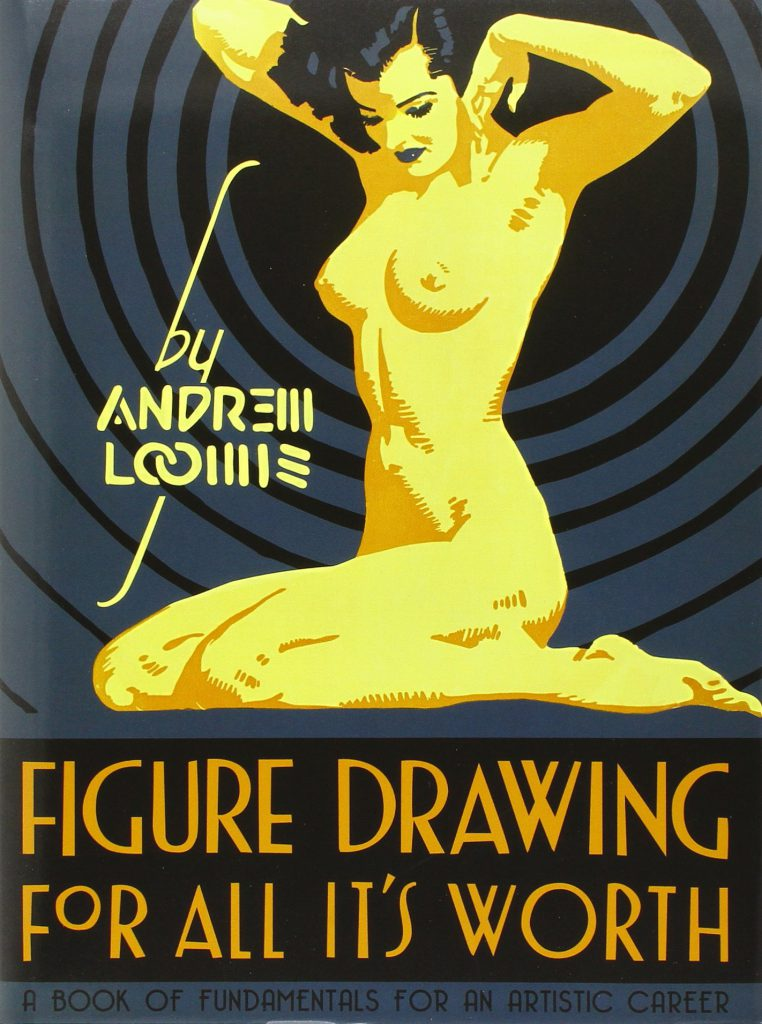 The Best Figure Drawing Books For Artists - Figure Drawing for All It's Worth by Andrew Loomis