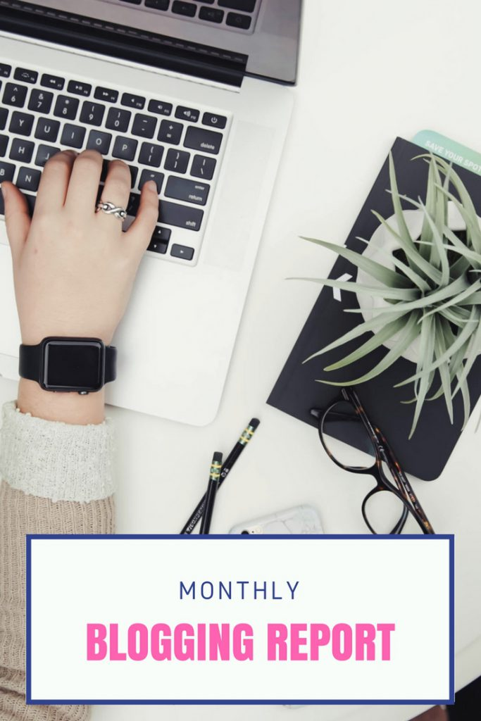 Monthly Blogging Report