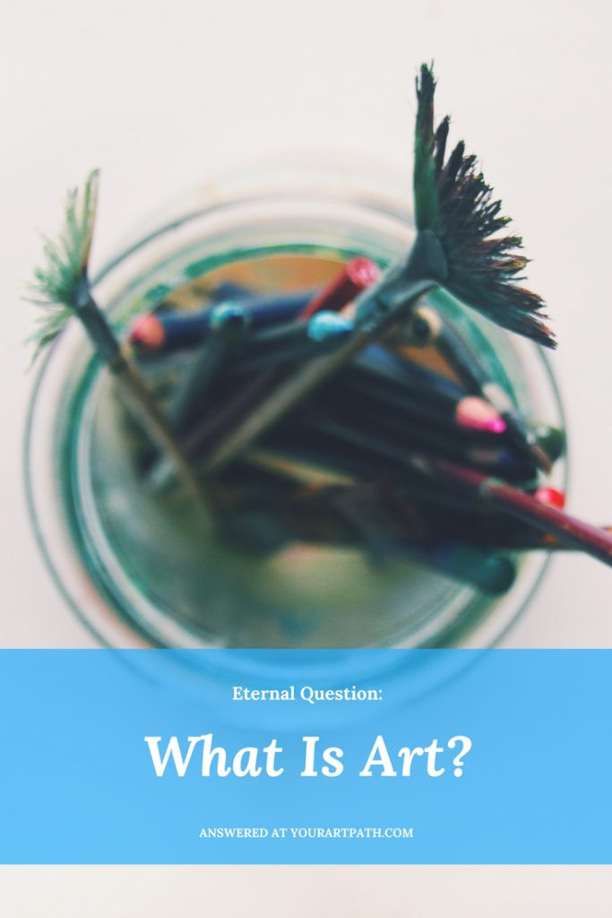 What Is Art ? 61 Expert Opinions in Art Quotes.