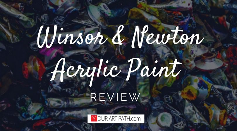 Winsor and Newton Acrylic Paint Review