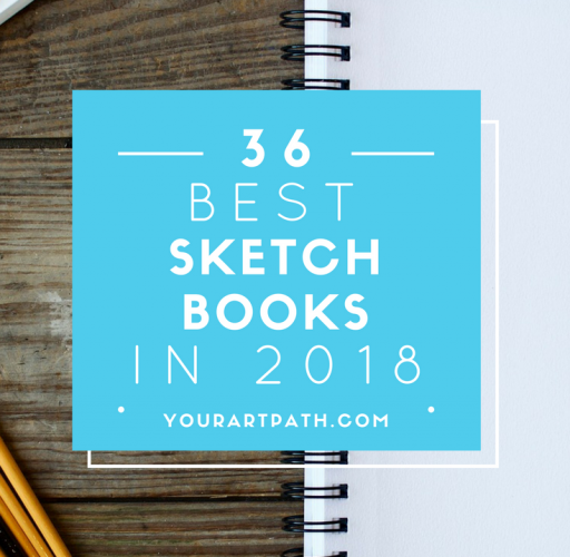 36 Best Artist Sketchbooks To Buy in 2018