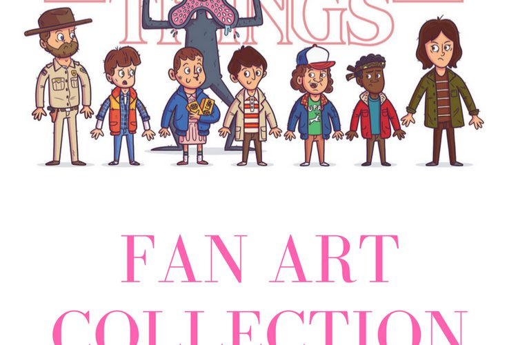 Stranger Things Gorgeous Fan Art From 21 Artists