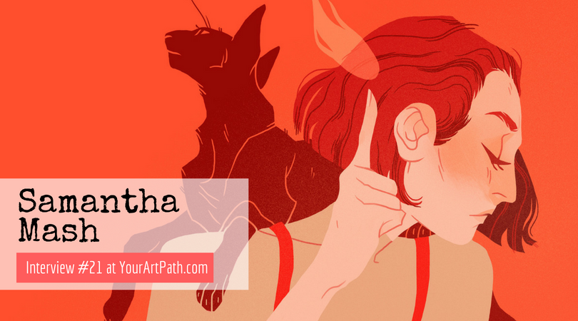 Freelance Illustrator And College Instructor Samantha Mash (Interview #21)