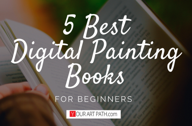 5 Best Digital Painting Books For Beginners