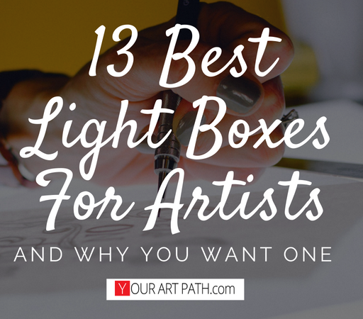 13 Best Light Boxes For Artists And Why You Want One