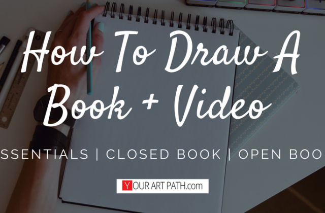 How To Draw A Book Open And Closed Step By Step + Video Tutorial