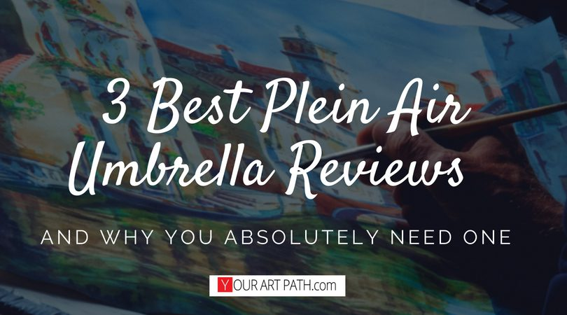 3 Best Plein Air Umbrella Reviews