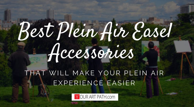 Best Plein Air Easel Accessories