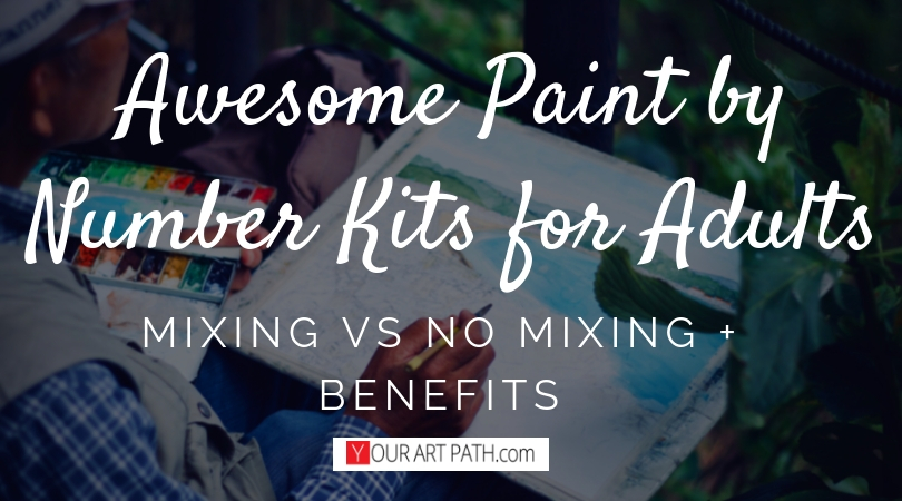 Paint by Number Kits for Adults : no mixing!