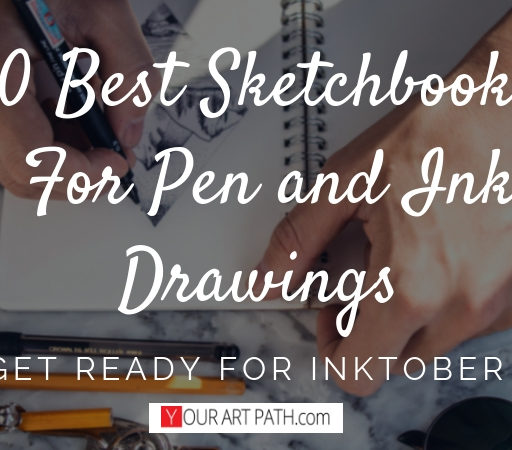 Best Sketchbook For Pen and Ink Drawings