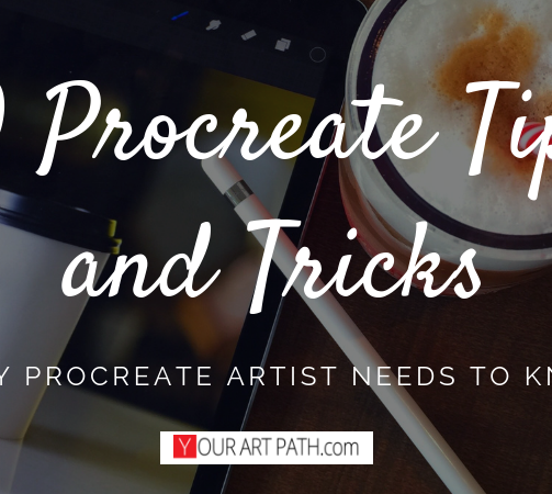10 Procreate Tips and Tricks – Things Every Procreate Artist Needs to Know and Do