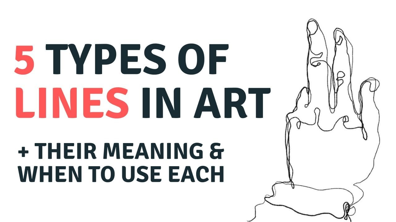 5 Types Of Line In Art Their Meaning And When To Use Them